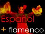 Español + Flamenco